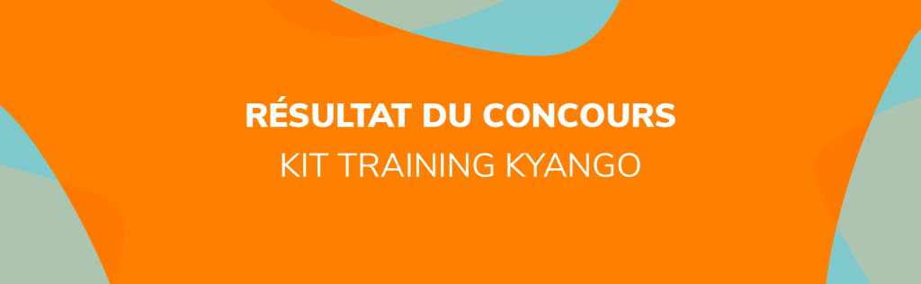 Nouveau gagnant pour le Kit Training Kyango